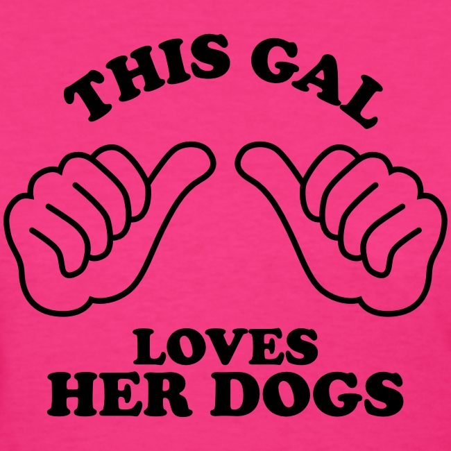 Two Thumbs Dogs Gal - Womens T-shirt