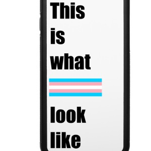 this is what trans look l Phone & Tablet Cases - iPhone 6/6s Rubber Case