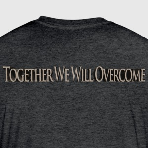 Together We Will Overcome T-Shirts - Fitted Cotton/Poly T-Shirt by Next Level