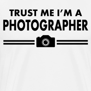 TRUST ME I'M A PHOTOGRAPHER - Men's Premium T-Shirt