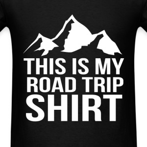 This is my road trip camping fun tee - Men's T-Shirt