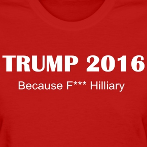 Trump F Hilliary Ladies Tshirt Red - Women's T-Shirt