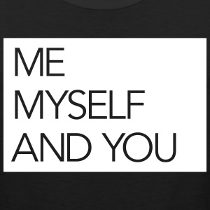 Me Myself And You Sportswear - Men's Premium Tank