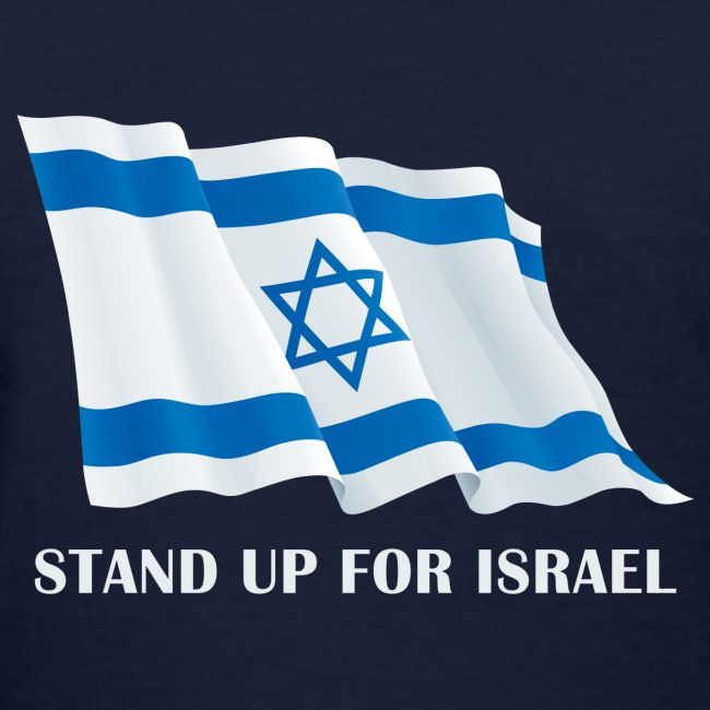 Stand Up For Israel Ladies' T-Shirt