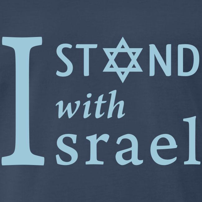 I STAND WITH ISRAEL Men's T-Shirt