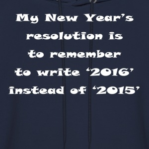 MyNewYearResolution2016 Hoodies - Men's Hoodie