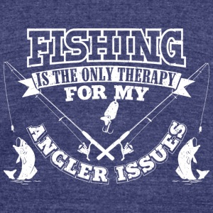 Fishing Angler Issues T-Shirts - Unisex Tri-Blend T-Shirt by American Apparel