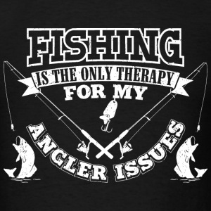 Fishing Angler Issues T-Shirts - Men's T-Shirt