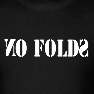 No Folds - Men's T-Shirt