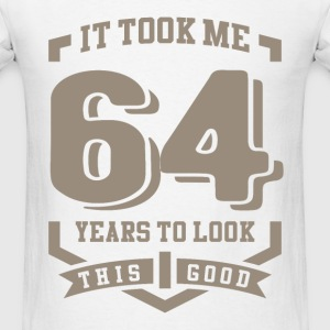 It Took Me 64 Years - Men's T-Shirt