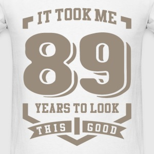 It Took Me 89 Years - Men's T-Shirt