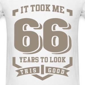 It Took Me 66 Years - Men's T-Shirt