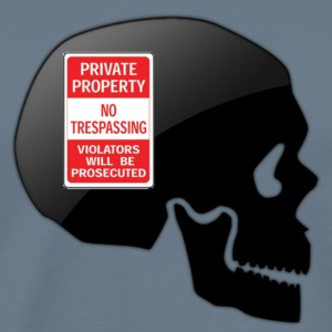 Skull Private property T-Shirts - Men's Premium T-Shirt