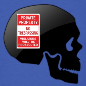 Skull Private property T-Shirts - Men's T-Shirt