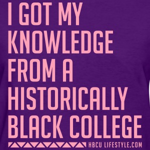 HBCU Knowledge - Women's Pink and Purple T-shirt - Women's T-Shirt