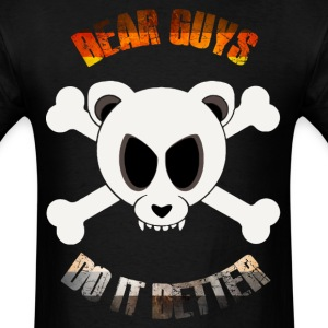 Bears Do It Better T-Shirts - Men's T-Shirt