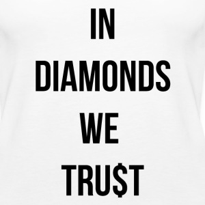 In diamonds we tru$t Tanks - Women's Premium Tank Top