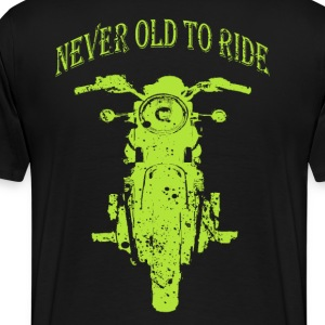 never old to ride - Men's Premium T-Shirt