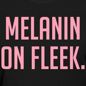 Melanin On Fleek - Women's Pink and Black T-shirt - Women's T-Shirt