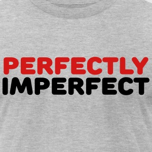 Perfectly imperfect T-Shirts - Men's T-Shirt by American Apparel