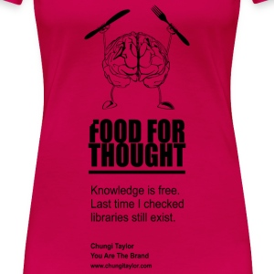 Food For Thought In Black Print Women - Women's Premium T-Shirt