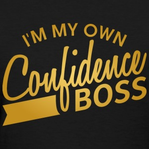 I'm My Own Confidence Boss - Women's T-Shirt