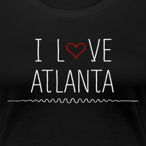 I Love Atlanta T-Shirts - Women's Premium T-Shirt