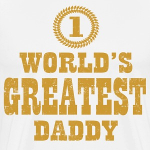 WORLD'S GREATEST DADDY - Men's Premium T-Shirt
