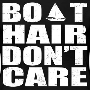 BOAT HAIR DON'T CARE - Women's Premium T-Shirt