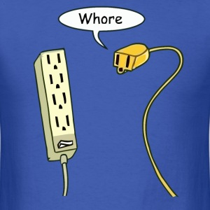 Funny whore joke - Men's T-Shirt
