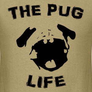 The Pug Life T-Shirts - Men's T-Shirt