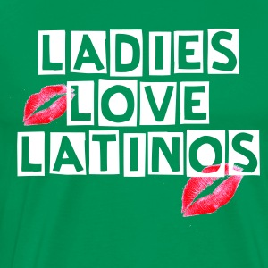 ;Ladies, love, la-la- latinos - Men's Premium T-Shirt
