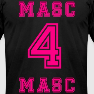 Masc 4 Masc Neon Pink - Men's T-Shirt by American Apparel