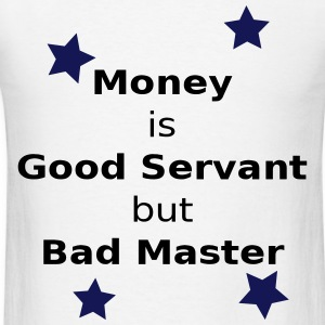 Money Slogan - Men's T-Shirt - Men's T-Shirt