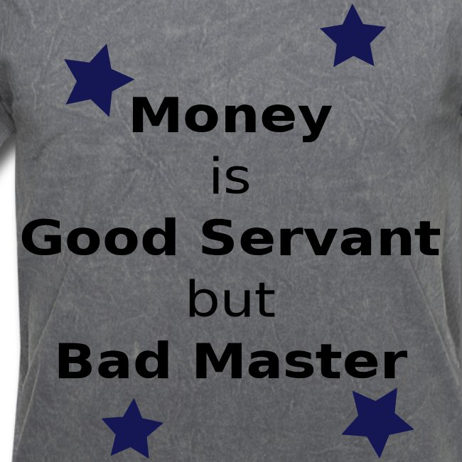 Money Slogan - Men's T-Shirt