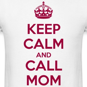 Keep Calm and Call Mom t-shirt - T-shirt pour hommes