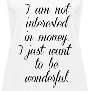 Just Want to be Wonderful Tanks - Women's Premium Tank Top