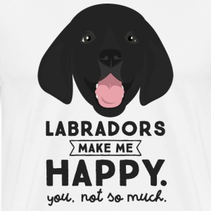 Labradors Make Me Happy... T-Shirts - Men's Premium T-Shirt