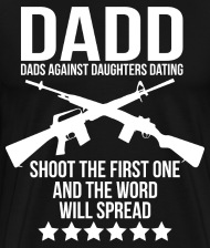 Here are Daughters T Dating Dadd Dads Against Shirt self-discipline minimum