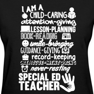 Special Ed Teacher Shirt - Women's T-Shirt