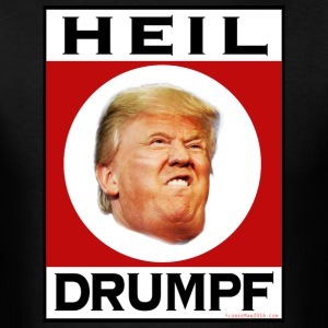 Heil Drumpf! - Men's T-Shirt