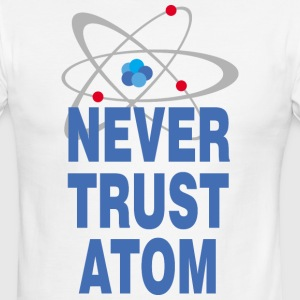Never trust atom T-Shirts - Men's Ringer T-Shirt