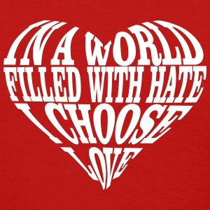 I Choose Love Heart Women's T-Shirts - Women's T-Shirt
