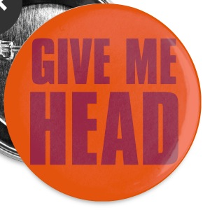Give me Head_Button - Large Buttons