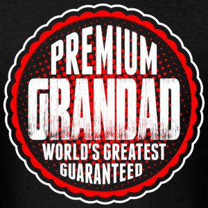 Premium Grandad World's Greatest Guaranted T-Shirts - Men's T-Shirt