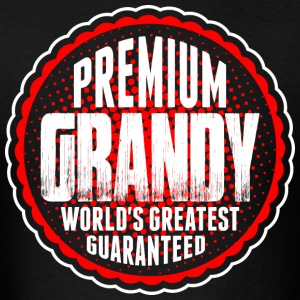 Premium Grandy World's Greatest Guaranted T-Shirts - Men's T-Shirt