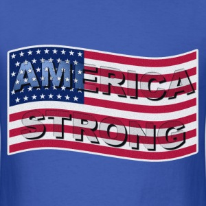 AMERICA STRONG FLAG WAVE - Men's T-Shirt