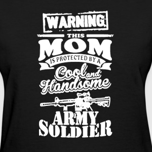 Army Mom Shirt - Women's T-Shirt