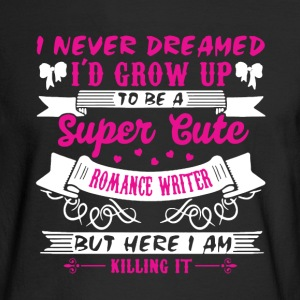 Romance Writer Shirt - Men's Long Sleeve T-Shirt