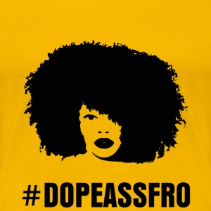 #DOPEASSFRO T-Shirt (Yellow) - Women's Premium T-Shirt
